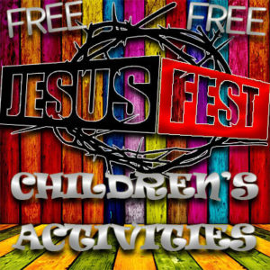 Children's Activities Jesus Fest WV